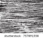 grunge distress texture. wooden ... | Shutterstock .eps vector #757891558