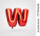balloon letter w uppercase. 3d... | Shutterstock . vector #757904638