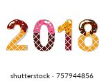 2018. candy sweet chocolate... | Shutterstock .eps vector #757944856
