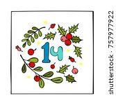 advent calendar. sprig of... | Shutterstock .eps vector #757977922