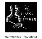 the store for men 3   retro ad... | Shutterstock .eps vector #75798073