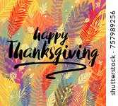 happy thanksgiving day... | Shutterstock .eps vector #757989256