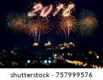 beautiful firework display for... | Shutterstock . vector #757999576