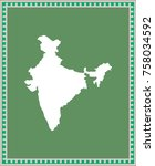 india map vector outline... | Shutterstock .eps vector #758034592