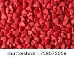 small candy hearts  closeup | Shutterstock . vector #758072056