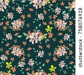 seamless floral pattern. floral ...   Shutterstock . vector #758076928
