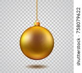 gold christmas ball. new year... | Shutterstock .eps vector #758079622