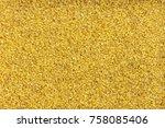 bulgur wheat background. one of ... | Shutterstock . vector #758085406
