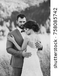beautiful bride and groom in... | Shutterstock . vector #758085742