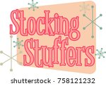 stocking stuffers phrase...
