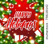 christmas greeting card. xmas... | Shutterstock .eps vector #758130142