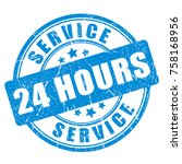 blue ink stamp service 24 hour... | Shutterstock .eps vector #758168956