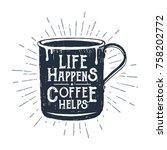 hand drawn metal mug textured... | Shutterstock .eps vector #758202772