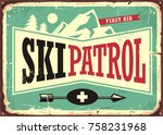 ski patrol retro sign design... | Shutterstock .eps vector #758231968