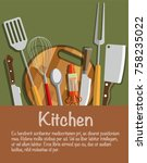 kitchen tools. the concept of... | Shutterstock .eps vector #758235022