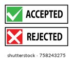 accepted and rejected symbol | Shutterstock .eps vector #758243275