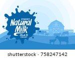 vector milk illustration with... | Shutterstock .eps vector #758247142