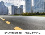 empty road with modern business ... | Shutterstock . vector #758259442
