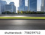 empty road with modern business ... | Shutterstock . vector #758259712