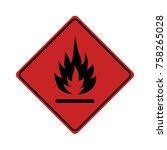flammable sign on white... | Shutterstock .eps vector #758265028