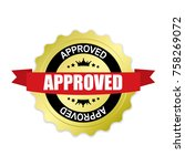 approved round gold badge with... | Shutterstock .eps vector #758269072