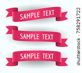set of red ribbons and text on... | Shutterstock .eps vector #758291722