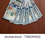 dollars banknotes closeup. cash ... | Shutterstock . vector #758294032