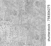 grunge background gray... | Shutterstock . vector #758306275