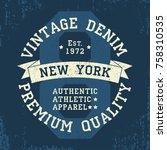 new york vintage grunge graphic ... | Shutterstock .eps vector #758310535