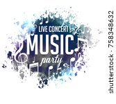 abstract grunge style musical... | Shutterstock .eps vector #758348632