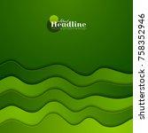green corporate elegant waves... | Shutterstock .eps vector #758352946
