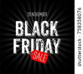 black friday sale. banner with... | Shutterstock .eps vector #758358076