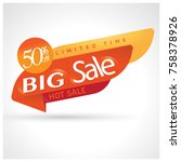 big sale special up to 50  off. ... | Shutterstock .eps vector #758378926