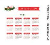 calendar 2018. happy new year ... | Shutterstock .eps vector #758385028