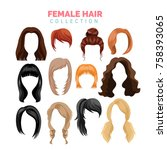 female hair vector collection | Shutterstock .eps vector #758393065