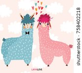 lamalove  lovely card with cute ... | Shutterstock .eps vector #758402218