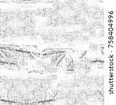 grunge black and white seamless ... | Shutterstock . vector #758404996