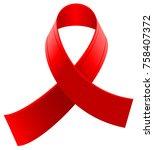 red loop ribbon symbol world... | Shutterstock .eps vector #758407372