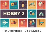 hobby   set of flat design... | Shutterstock .eps vector #758422852