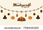 happy thanksgiving card or... | Shutterstock .eps vector #758434285