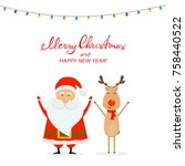 happy santa claus with reindeer ... | Shutterstock .eps vector #758440522