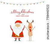 happy santa claus with reindeer ...   Shutterstock .eps vector #758440522