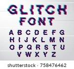 digital glitch font on minimal... | Shutterstock .eps vector #758476462