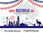 26 january happy australia day. ... | Shutterstock .eps vector #758490046
