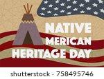 native american heritage day....   Shutterstock . vector #758495746