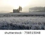 rural frosty landscape on cold... | Shutterstock . vector #758515048