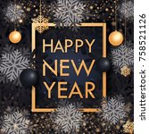 happy new year 2018 gold and... | Shutterstock .eps vector #758521126