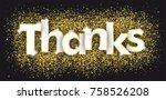 golden particles with the text... | Shutterstock .eps vector #758526208