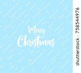merry christmas text design.... | Shutterstock .eps vector #758544976
