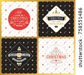 set of vintage christmas... | Shutterstock .eps vector #758551486